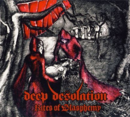 Deep Desolation - Rites of Blasphemy CD