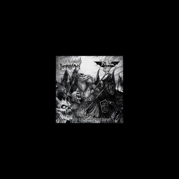 Thornspawn/Kill – United in Hell's Fire 10'' Split MLP